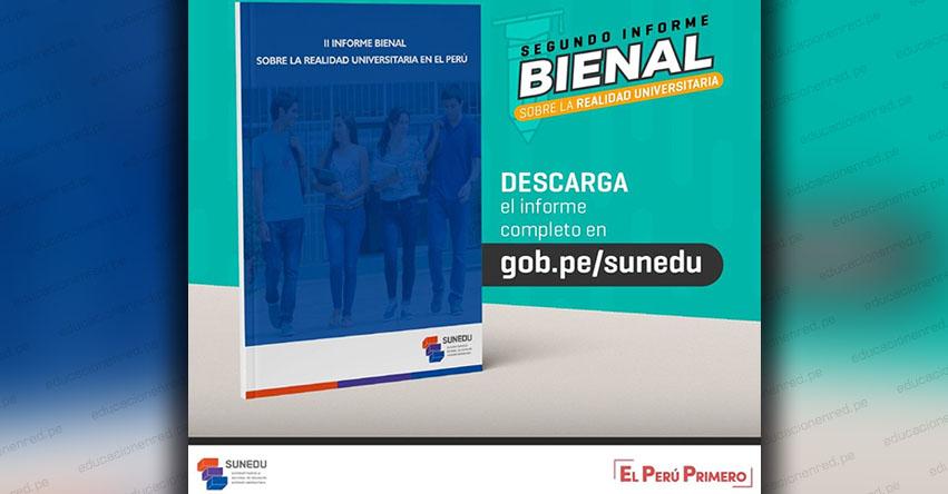 SUNEDU presenta el II Informe Bienal sobre la Realidad Universitaria [Descargar .PDF] www.sunedu.gob.pe
