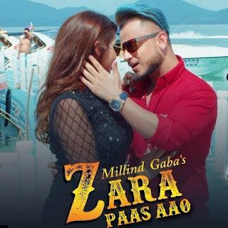 Zara Paas Aao - Millind Gaba | Xeena
