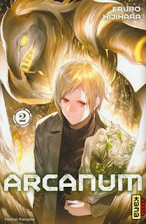 Arcanum - tome 2 de Erubo Hijihara aux éditions Kana