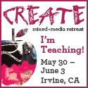 CREATE Mixed Media Retreat