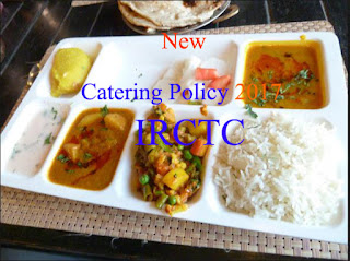 IRCTC : New Catering Policy 2017
