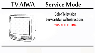 Service Mode TV AIWA Berbagai Type _ Color Television Service Manual Instructions