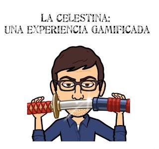 La Celestina: Una experiencia gamificada
