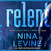 Release Day Blitz - Relent by Nina Levine