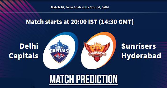 VIVO IPL 2019 Match 16 DC vs SRH Match Prediction, Probable Playing XI Who Will Win