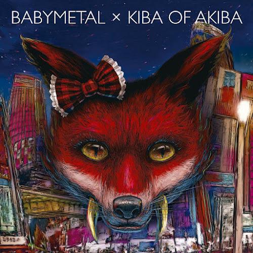 Download BABYMETAL x Kiba of Akiba Lossless, Mp3