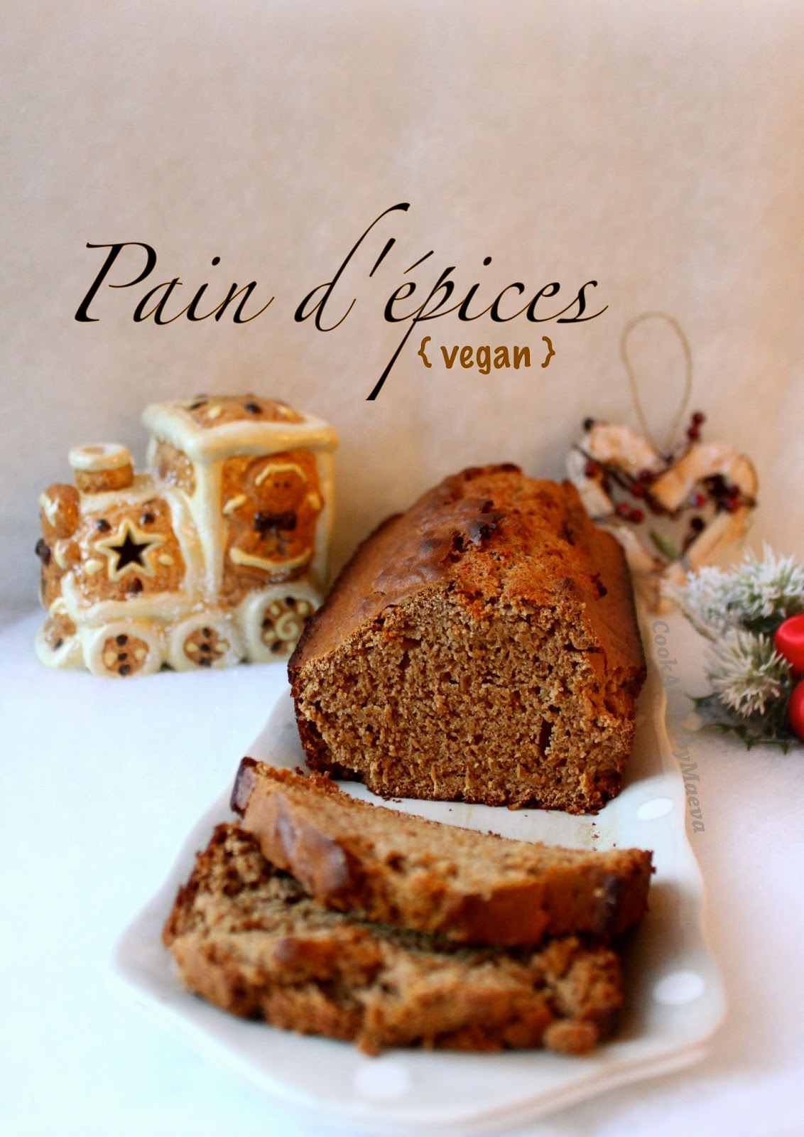 Cook a life by maeva pain d 39 pices vegan sans oeuf et sans lactose - Recette pain d epice sans oeuf ...