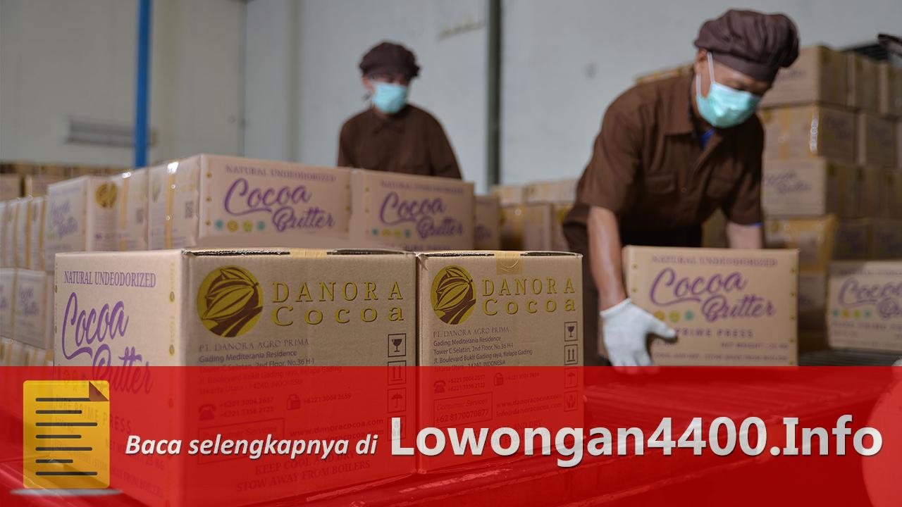 Lowongan Kerja PT. Danora Agro Prima Tangerang
