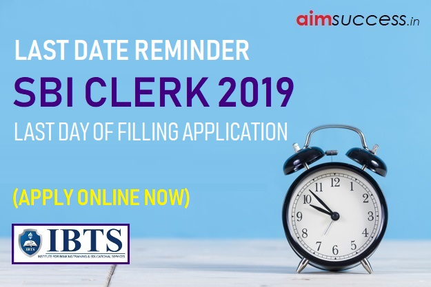 Last Date Reminder  SBI Clerk 2019 - Fill Application (Apply Online)