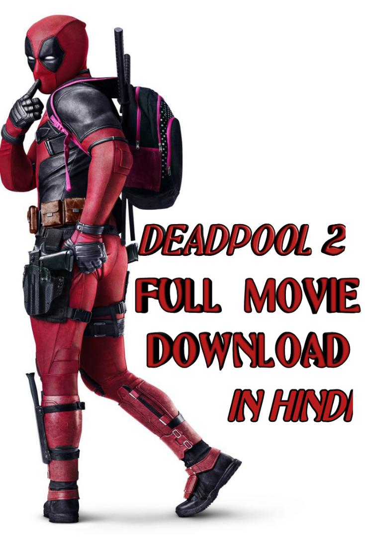 deadpool 2 full movie download in hindi