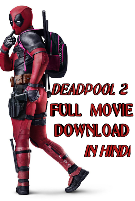 deadpool movie online download in hindi
