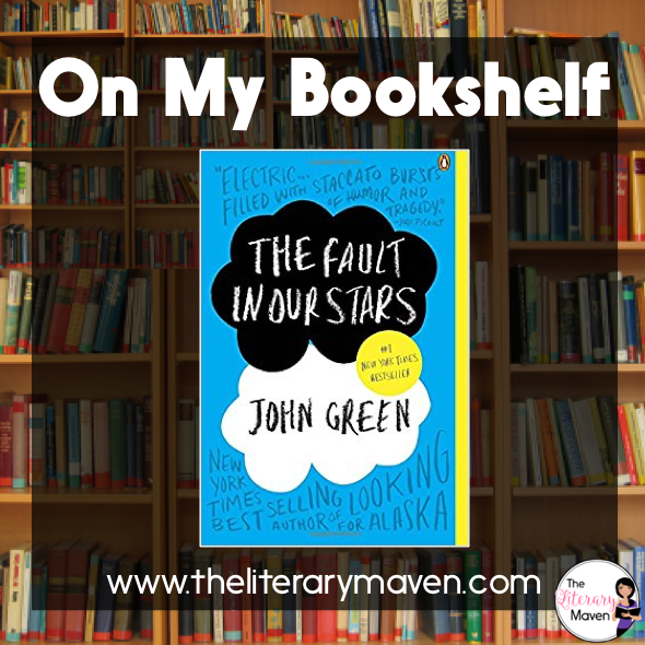 On My Bookshelf: The Fault in Our Stars by John Green ...