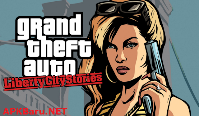 GTA Liberty City Stories v1.9 Apk MOD+OBB DATA