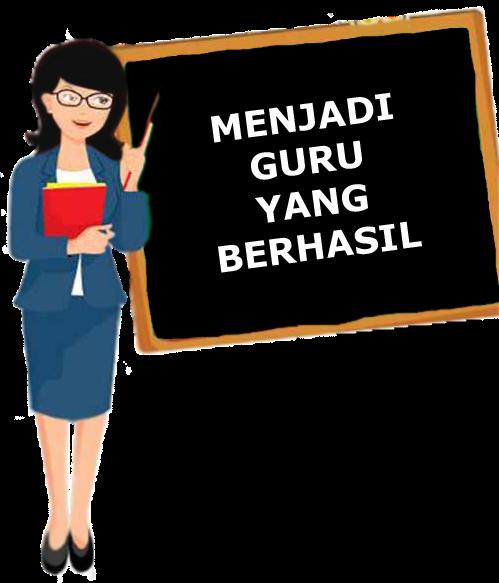 Menjadi Seorang Guru Yang Berhasil Pakuspedia