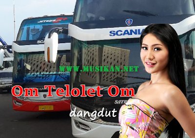 Download Lagu Om Telolet Om Dangdut Mp3