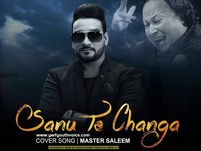 Sanu Te Changa - Master Saleem Ft. Jatinder Jeetu (2016) Watch HD Punjabi Song, Read Review, View Lyrics, Ratings and iTunes Cover