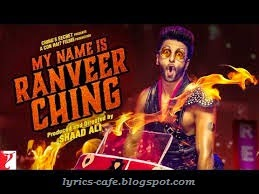 my name is ranveer ching mp3 free download 320kbps