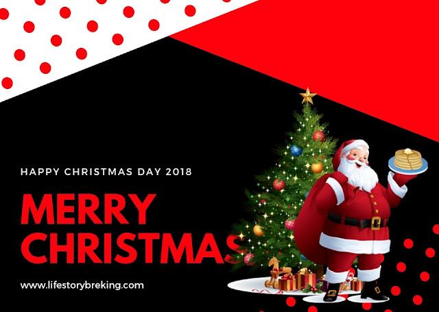 Christmas Day 2018 | Christmas History | Christmas Decoration | Christmas Messages