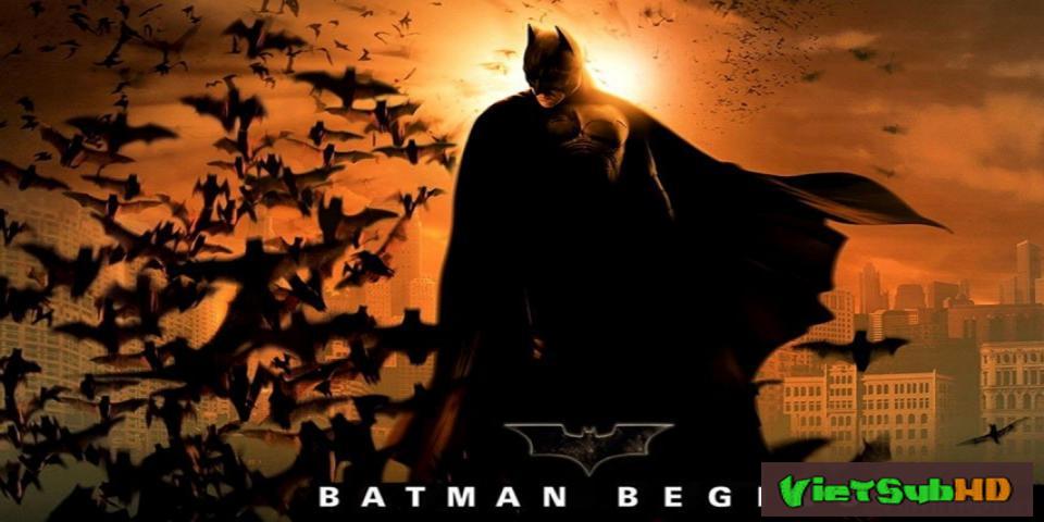 Phim Người Dơi 1: Khởi Nguồn Người Dơi VietSub HD | Batman 1: Batman Begins 2005
