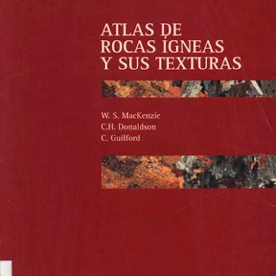 Atlas de rocas igneas y sus texturas | geologia