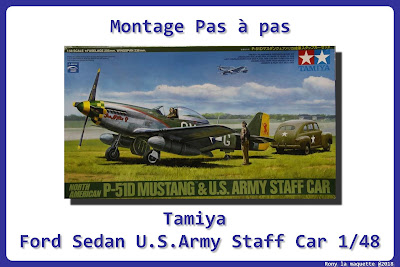 Montage Ford Sedan U.S.Military Staff Tamiya 1/48
