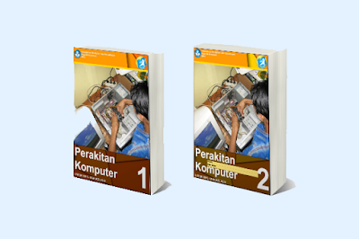 Download ebook perakitan komputer semester 1 dan 2