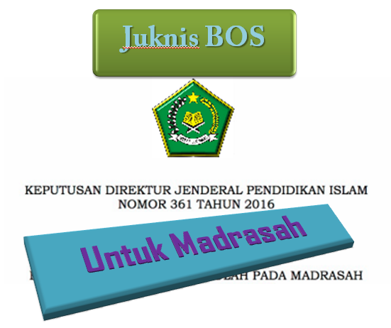 Download juknis BOS Madrasah Tahun Anggaran 2017