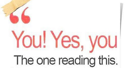 The one reading this you are beautiful, talented, amazing | Saying Pictures