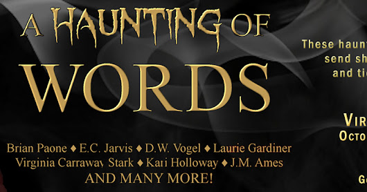 A Haunting of Words Anthology - Book Tour and Giveaway