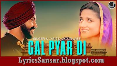 Gal Pyar Di – Jagsir Jass
