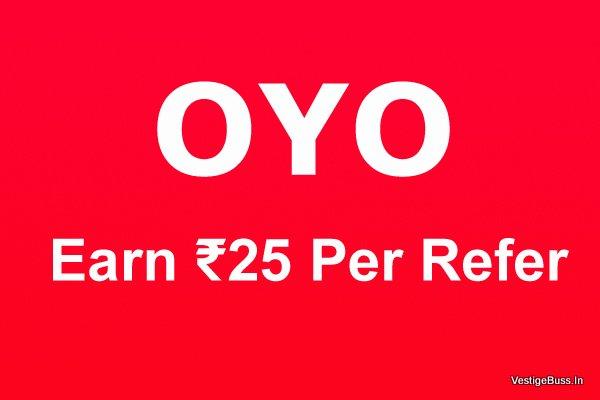 Oyo App - Refer & Earn ₹25 Per Refer