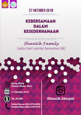 SHANTIK (Satu hari santai bersama TIK) FAMILY