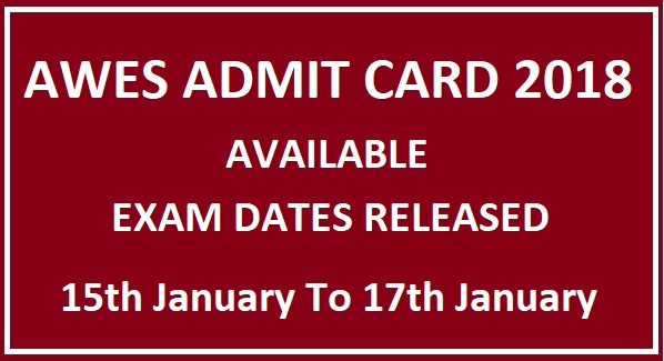 AWES Admit Card Call Letter 2018