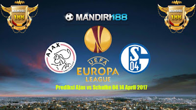 AGEN BOLA - Prediksi Ajax vs Schalke 04 14 April 2017