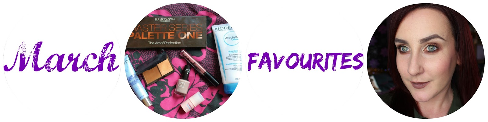 March Favourites 2016 💕