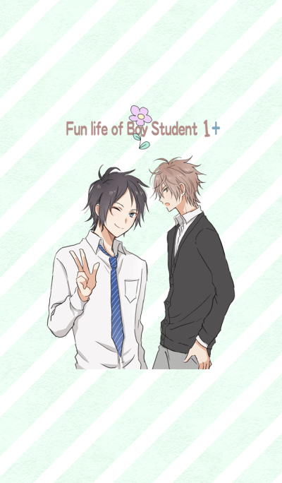 Fun life of Boy Student 1+