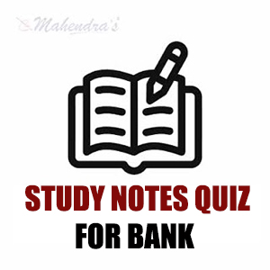 100 Most Important Study Notes Quiz Questions For IBPS Clerk & PO | 16.11.18