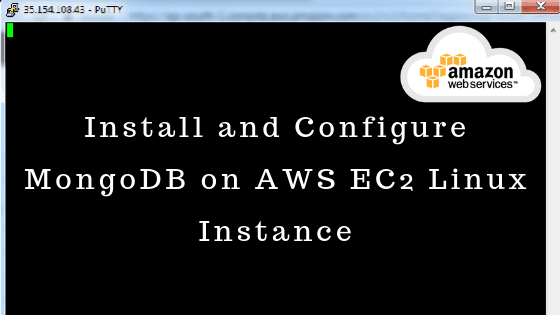Install and Configure MongoDB on AWS EC2 Linux Instance