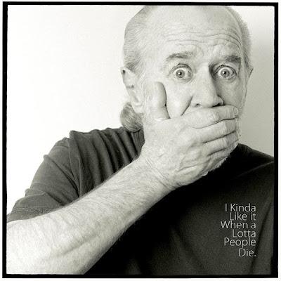 George Carlin: I Kinda Like it When a Lotta People Die