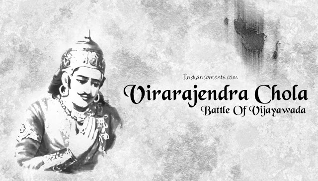 Virarajendra Cholan - Battle Of Vijayawada