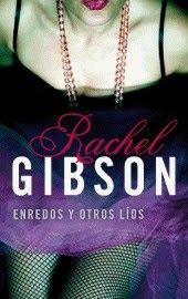 Enredos y otros líos – Rachel Gibson