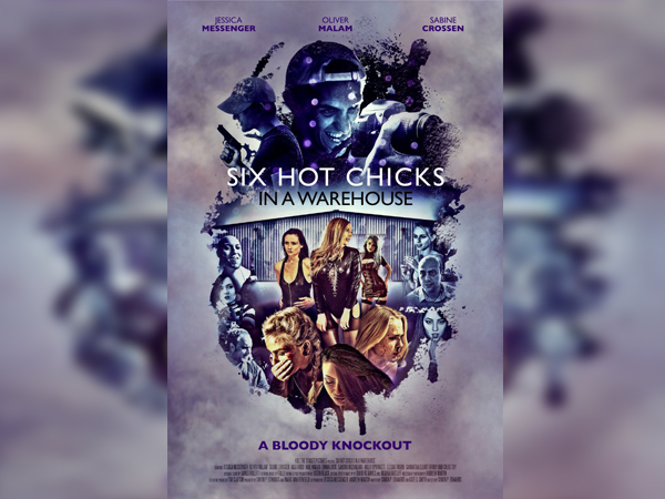 Sinopsis, detail dan nonton trailer Film Six Hot Chicks in a Warehouse (2017)