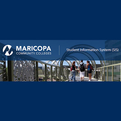 Image of a MCCCD campus, Maricopa logo.  Text: Student Information Systme (SIS)