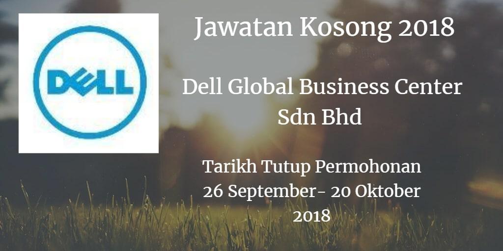 Jawatan Kosong Dell Global Business Center Sdn Bhd 26 September - 20 Oktober 2018