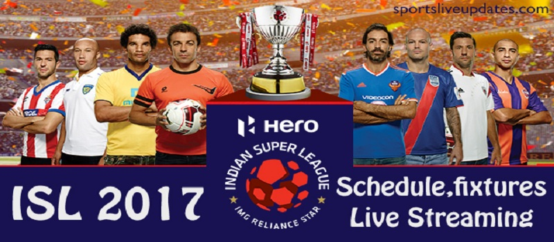 Indian Super League Schedule 2017
