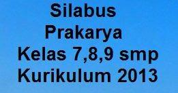 Silabus Prakarya K13 Kelas 7 Kelas 8 Kelas 9 Smp Revisi 2019 Kherysuryawan Id
