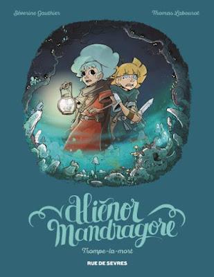 """Alienor Mandragore Tome 2 """"Trompe-la-mort"""" Rue de Sèvres"""