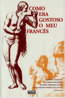 Como Era Gostoso o Meu Francês (1971)