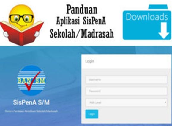Download Panduan aplikasi SisPenA untuk sekolah dan Madrasah Terlengkap