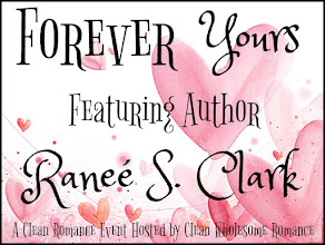 Forever Yours Clean Romance Event featuring Raneé S. Clark – 28 January